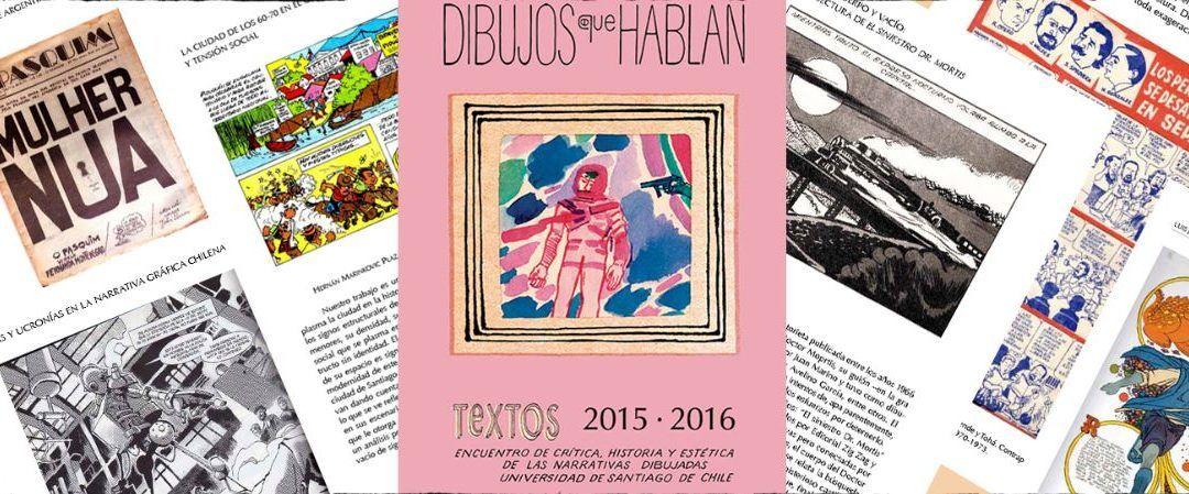 """Encuentro internacional de narrativa gráfica """"Dibujos que Hablan"""" abre convocatoria 2018"""