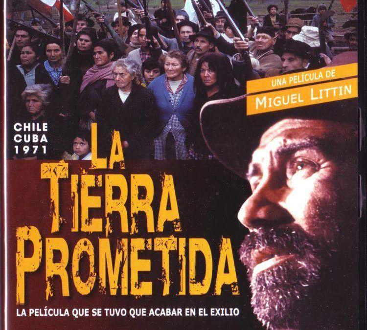 """Atlas Cinematográfico de Chile presenta """"La Tierra Prometida"""" (1973)"""
