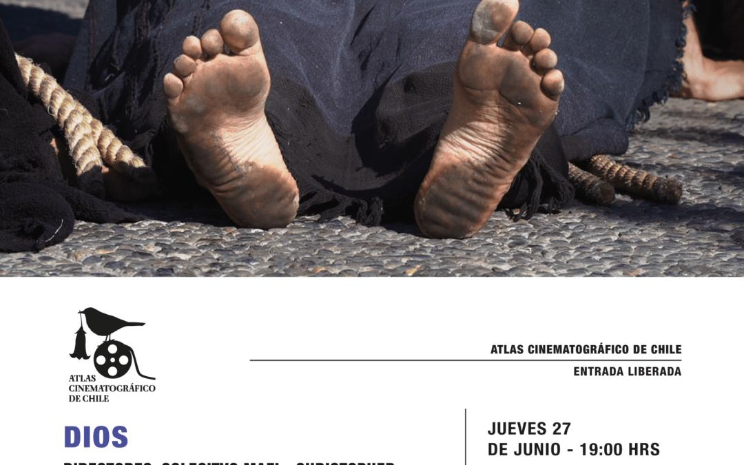 Atlas Cinematográfico de Chile presenta DIOS