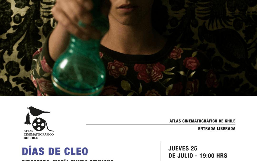 Atlas Cinematográfico de Chile presenta Días de Cleo