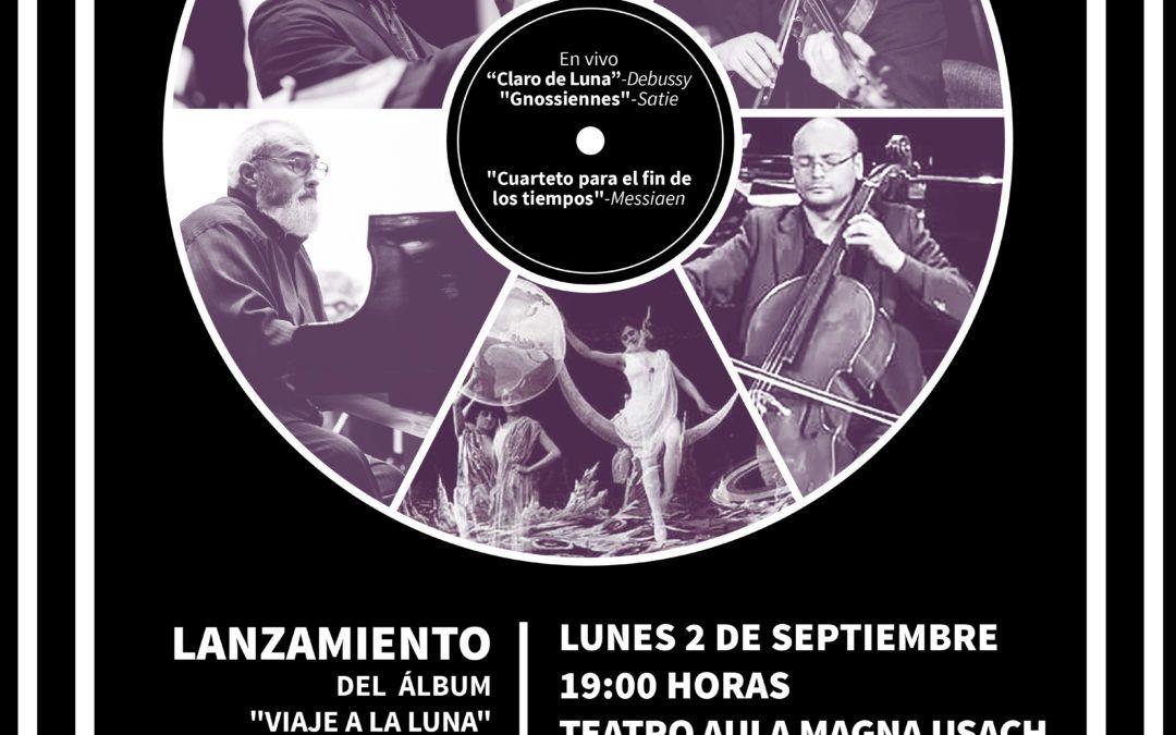 Lanzamiento álbum «Viaje a la Luna» (Aula Records) + Concierto de Cámara