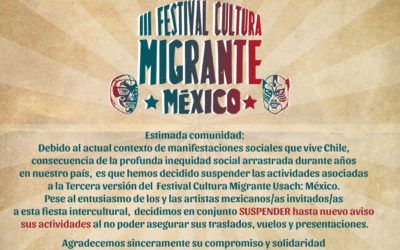 Suspensión de actividades III Festival Cultura Migrante Usach: México