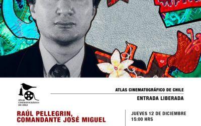 Documental sobre Raúl Pellegrin del FPMR cierra el ciclo Atlas Cinematográfico de Chile en la Usach
