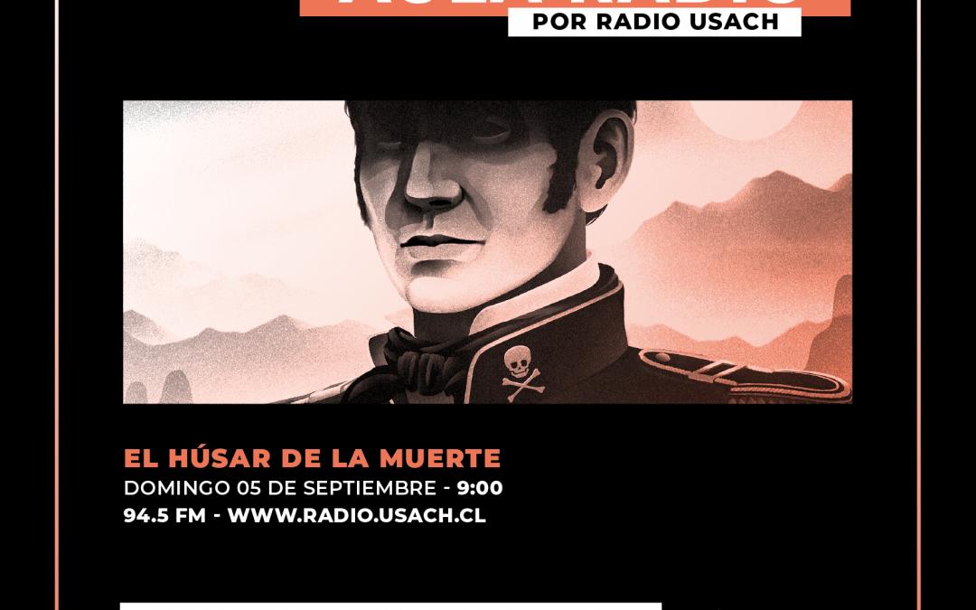 Aula Radio dedica su último programa a El húsar de la muerte