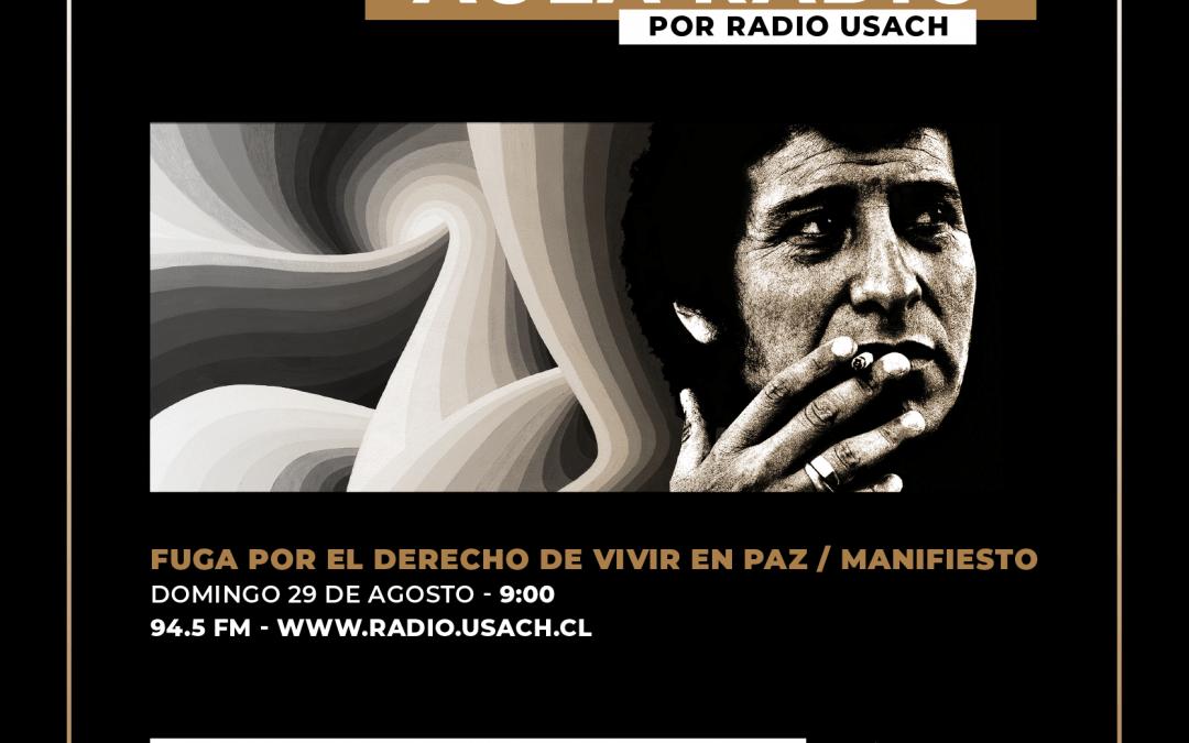 Aula Radio y Fuga por el derecho de vivir en paz / Manifiesto